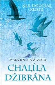 Obrázok Malá kniha života Chalíla Džibrána