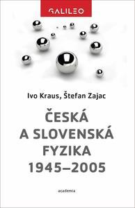 Obrázok Česká a slovenská fyzika 1945–2005