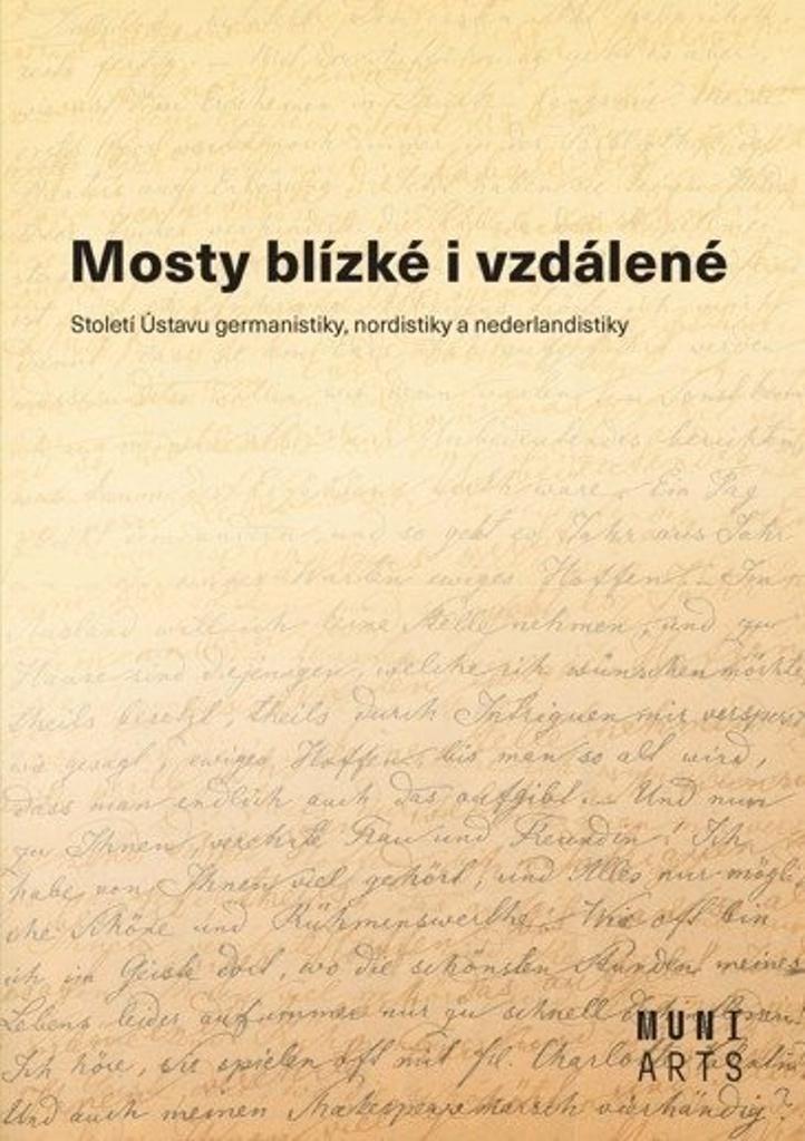 Mosty blízké i vzdálené - Aleš Urválek, Jiří Munzar, Marta Kostelecká, Miluše Juříčková