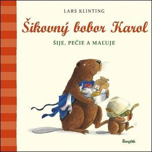 Obrázok Šikovný bobor Karol šije, pečie, maľuje s kamarátom Pištíkom