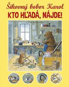 Obrázok Šikovný bobor Karol Kto hľadá, nájde!