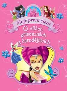 Obrázok O vílách, princeznách a čarodějnicích