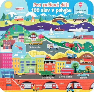Obrázok Pro zvídavé děti 100 slov v pohybu