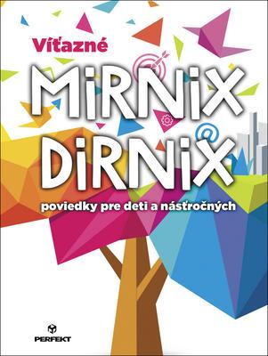 Obrázok Víťazné Mirnix Dirnix poviedky pre deti a násťročných