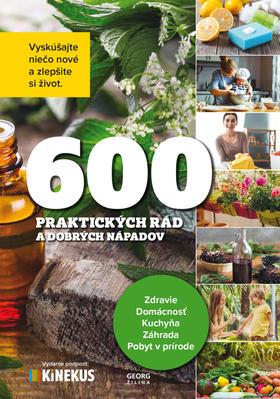 Obrázok 600 praktických rád a dobrých nápadov