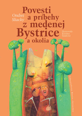 Obrázok Povesti a príbehy z medenej Bystrice a okolia