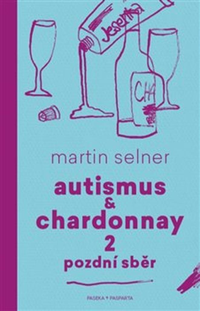 Výsledek obrázku pro Autismus a Chardonnay 2
