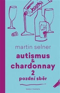 Obrázok Autismus & Chardonnay 2 Pozdní sběr