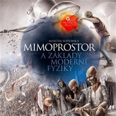 Obrázok Mimoprostor a základy moderní fyziky