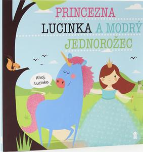 Obrázok Princezna Lucinka a modrý jednorožec