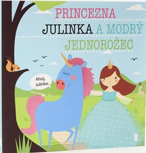 Obrázok Princezna Julinka a modrý jednorožec