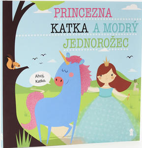 Obrázok Princezna Katka a modrý jednorožec
