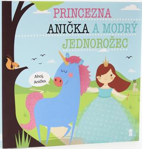 Obrázok Princezna Anička a modrý jednorožec