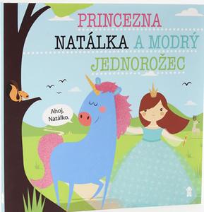 Obrázok Princezna Natálka a modrý jednorožec