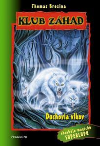 Obrázok Klub záhad Duchovia vlkov