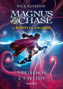 Obrázok Magnus Chase a bohovia Asgardu 9 príbehov z 9 svetov (4. diel)