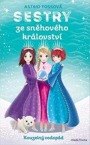 Obrázok Sestry ze sněhového království Kouzelný vodopád (4. díl)