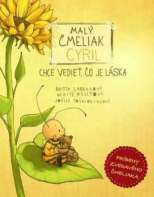 Obrázok Malý čmeliak Cyril chce vedieť, čo je láska