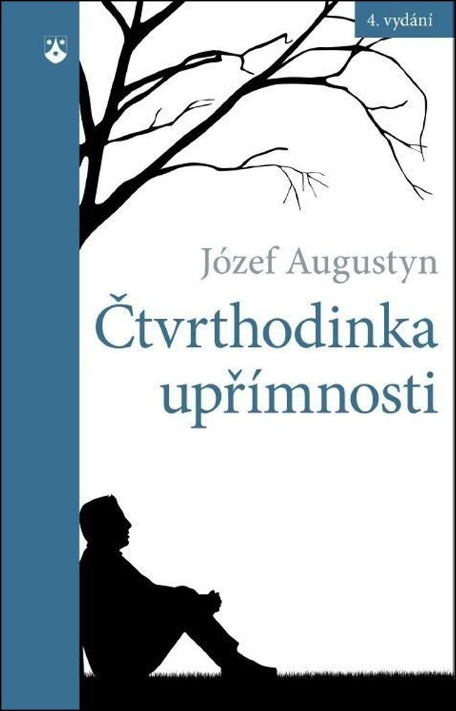 Čtvrthodinka upřímnosti - Józef Augustyn