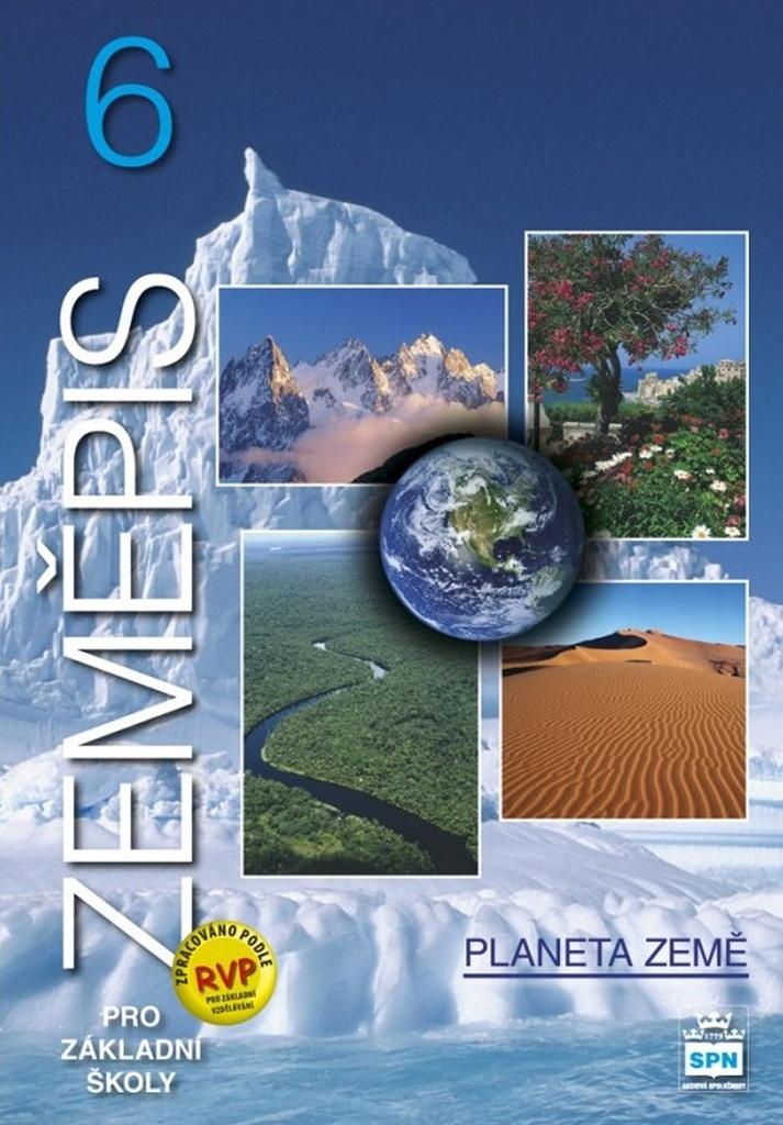 Zeměpis 6 pro základní školy Planeta země - Eduard Hofmann, Jaromír Demek, Stanislav Horník