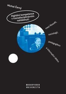 Obrázok Digitální kompetence v transdisciplinárním nahlédnutí:
