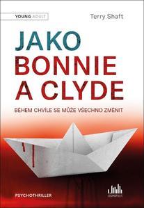 Obrázok Jako Bonnie a Clyde