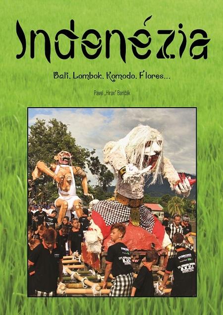 Indonézia - Pavel Hirax Baričák