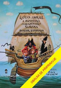 Obrázok Kapitán Adorabl a bambitka černokněžníka Vorána