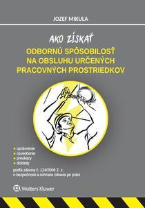 Obrázok Ako získať odbornú spôsobilosť na obsluhu určených pracovných prostriedkov
