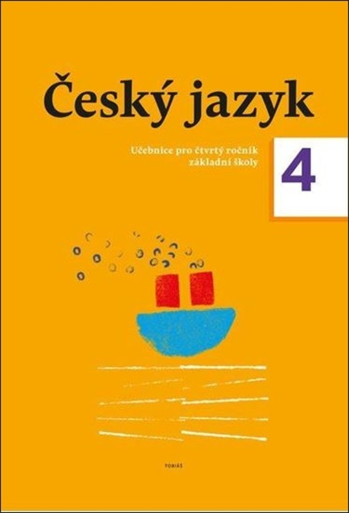 Český jazyk 4. ročník učebnice - Dagmar Chroboková, Kristýna Tučková, Zdeněk Topil