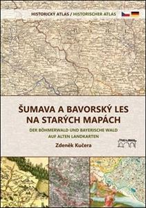 Obrázok Šumava a Bavorský les na starých mapách