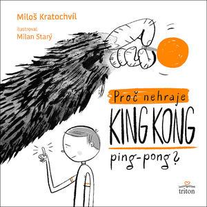 Obrázok Proč nehraje King Kong ping pong