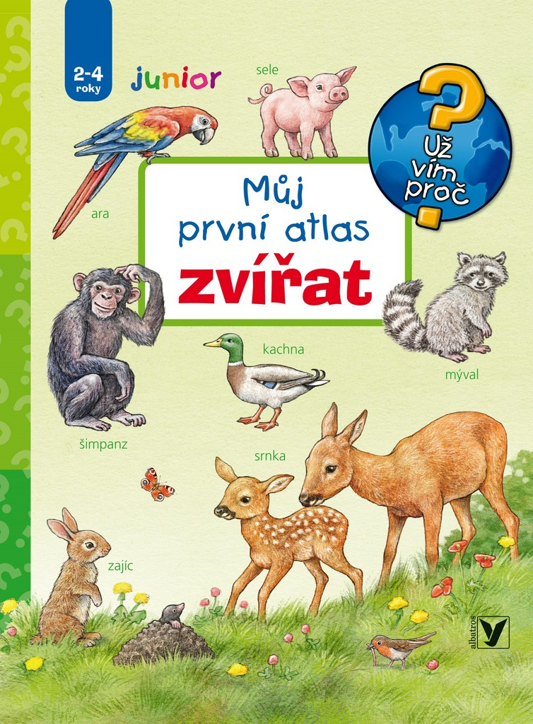 Můj první atlas zvířat - Anne Möllerová