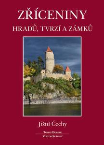 Obrázok Zříceniny hradů, tvrzí a zámků Jižní Čechy