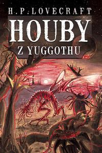 Houby z Yuggothu