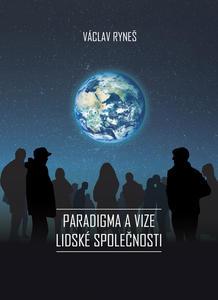 Obrázok Paradigma a vize lidské společnosti