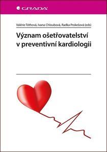 Obrázok Význam ošetřovatelství v preventivní kardiologii