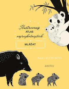 Obrázok Ilustrovaný atlas najrozkošnejších mláďat