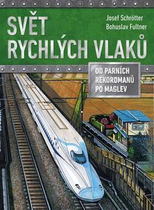 Obrázok Svět rychlých vlaků
