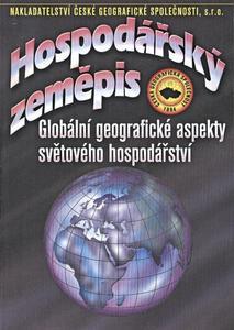 Obrázok Hospodářský zeměpis Globální geografické aspekty světového hospodářství