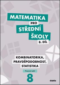 Obrázok Matematika pro střední školy 8.díl Pracovní sešit