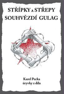 Obrázok Střípky a střepy Souhvězdí Gulag