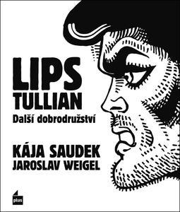 Lips Tullian Další dobrodružství