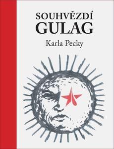 Obrázok Souhvězdí Gulag Karla Pecky
