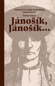 Obrázok Jánošík, Jánošík...