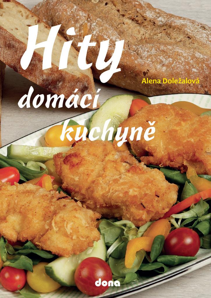 Hity domácí kuchyně - Alena Doležalová