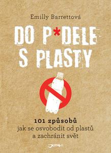 Obrázok Do p*dele s plasty