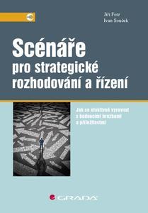 Obrázok Scénáře pro strategické rozhodování a řízení