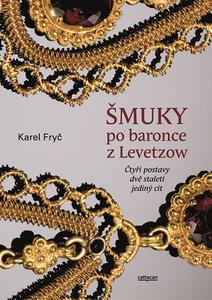 Obrázok Šmuky po baronce z Levetzow
