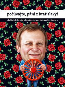 Obrázok počúvajte, páni z Bratislavy!